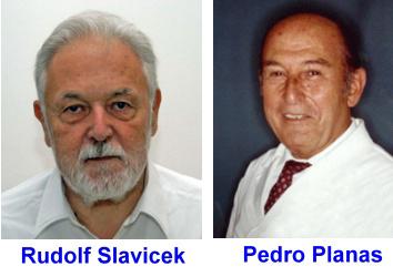 prof. Rudolf Slavicek prof. Pedro Planas